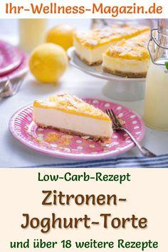 Low Carb Lemon Yogurt Cake without Baking - Recipe without sugar - Low Carb Kuchen Rezepte - Gesunde İdeen Lemon Yogurt Cake, Baking Recipes, Cheesecake, Paleo, Pudding, Sugar, Desserts, Muffins, Food