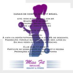 Meninas Informativo sobre todos nossos canais de comunicação compras e formas de pagamento.  Nosso horário de atendimento é a melhor hora para você. Seja pelo site ou pelo whatsapp.  Brasileiras e meninas que moram no exterior temos nossa loja nos EUA a Fitzee. Toda coleção Superhot pode ser comprada lá.  Enviamos para todo mundo.  Participe do Club Miss Fit Brasil do whats e receba promoções e lançamentos de forma antecipada.  _______________________________________  http://ift.tt/1PcILpP…