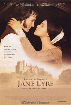 Jane Eyre 1996 - Jane Eyre is an orphan cast out as a young girl by her aunt, Mrs. Reed, and sent to be raised in a harsh charity school for girls. There she learns to be come a teacher and eventually seeks employment outside the school. Her advertisement is answered by the housekeeper of Thornfield Hall, Mrs. Fairfax.