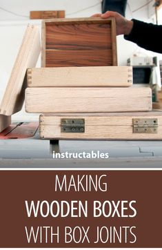 Making Wooden Boxes With Box Joints  #woodworking #storage #organization