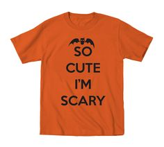 So Cute I'm Scary Infant T-Shirt