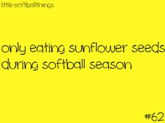 That's true. And i had ever bag of seeds i ever had in my softball bag. Crack Pepper seed are the best.