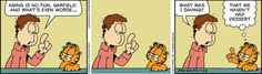 Garfield...I can so relate!