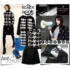 Black &White Fashion Lust/Must