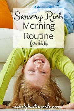 Sensory Rich Morning Routine for Kids