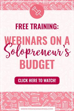 FREE TRAINING: Webinars on a Solopreneur's Budget. Featuring Miranda Nahmias + Yami Platero! Hurry up and sign up now! You don't want to miss out on this live webinar, airing August 18th.