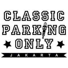Classic parking only jakarta