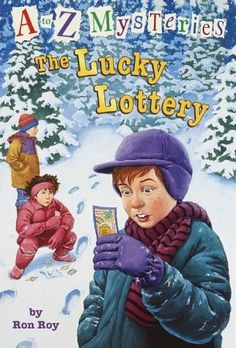 """The Lucky Lottery""  by Ron Roy - The usually unlucky Lucky O'Leary finally gets some luck when his grandfather sends him a lottery ticket that turns out to be a million-dollar winner!  But before Lucky can cash it in, someone sneaks into his house and steals it. Now it's up to Dink, Josh, and Ruth Rose to track down the thief and return the ticket - before Lucky loses out! (A to Z Mysteries, #12)"