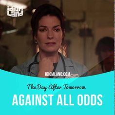 """""""Against all odds"""" means """"even though something seems completely impossible"""". Usage in a movie (""""The Day After Tomorrow""""): - Only a few hours ago, I received word that a small group of people survived in New York City against all odds and in the face of tremendous adversity. I've ordered an immediate search-and-rescue mission... #idiom #idioms #slang #saying #sayings #phrase #phrases #expression #expressions #english #englishlanguage #learnenglish #studyenglish #language #vocabulary #efl…"""