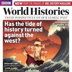 BBC World Histories Magazine Subscription Bbc History, Modern History, World History, William Dalrymple, University Of Reading, Tudor Monarchs, History Magazine, Wars Of The Roses, Suffragette