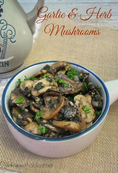 Garlic and Herb Mushrooms ~The best Mushroom side dish ever ! This recipe is quick, easy and delicious, especially to Garlic lovers Side Dish Recipes, Vegetable Recipes, Vegetarian Recipes, Dinner Recipes, Cooking Recipes, Healthy Recipes, Mushroom Side Dishes, Vegetable Side Dishes, Popular Recipes