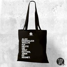 Einkaufstaschen - Tasche mit lustigem Spruch Regen - ein Designerstück von FUNI-SMART-ART bei DaWanda