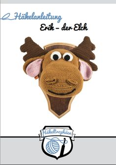 Häkelanleitung - Erik, der Elch - häkeltrophäen.de