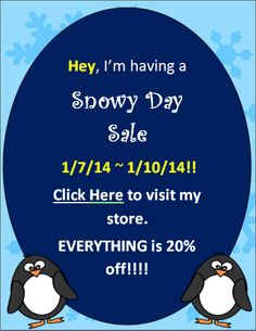 """Hello EVERYONE!  Since I'm stuck in the house due to EXTREME WIND CHILLS, I thought it would be a great idea to show my appreciation to you by having a sale.  That's right, I said, """"SNOWY DAY SALE!!""""  EVERYTHING  in my store is 20% off!!   Sale starts 1/7/14 and ends 1/10/14!  This sale will last for 4 DAYS.  This will be a great time to revisit your wish list!  ENJOY!!"""