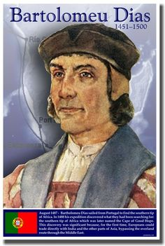 Bartolomeu Dias, born born in Portugal, explorer sent by Portuguese king John to explore the coast of Africa and find a way to the Indian Ocean. Study History, Oral History, Algarve, Scouts, Learn Brazilian Portuguese, Portuguese Culture, Portuguese Empire, Portuguese Language, Le Cap