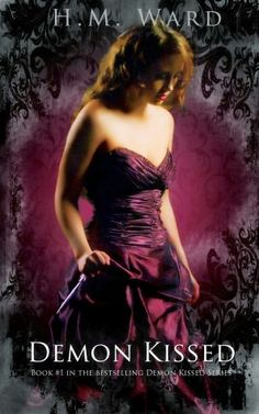 Demon Kissed (A Paranormal Romance—Book #1 in the Demon Kissed Series)