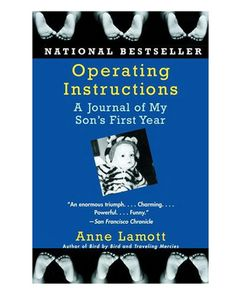 The brilliant Anne Lamott tells the story of her first year as a mother to a sweet chubby baby boy; she was single, 35 and a recovering alcoholic. Her honest, smart and up-roaringly hilarious descriptions of new motherhood--including both meltdowns and sacred moments--made me laugh out loud and tear up. I LOVED this book!