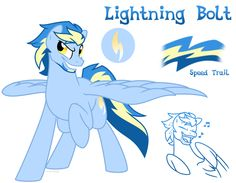 """Name: Lightning Bolt Nicknames: Sparky, Bolt-head, Speedy Gender: Male Species: Pegasus Parents: Rainbow Dash and Soarin Special Talent: Speed and athletic skills.Also shows his witty and """"sh..."""