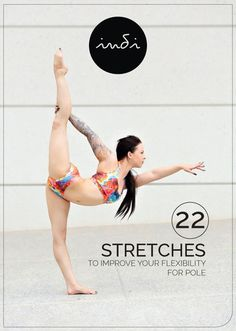 Stretching Guide for Pole Dancers – indi pole wear