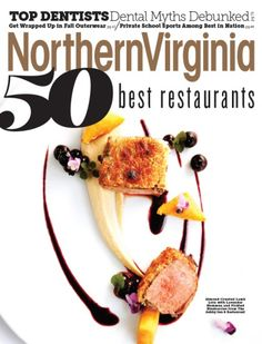 Today Northern Virginia Magazine's 50 Best Restaurants Issue