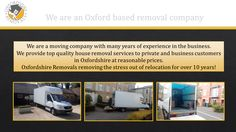 Oxfordshire Removals Man and Van Services reasonable Professional Removal Company in Oxford House Moving Companies Furniture Student Removals Oxford Business Office Removal firm Piano Removals Oxfordshire House Removals, Removal Services, Moving House, Stressed Out, Furniture Companies, 10 Years, Oxford, How To Remove, Business
