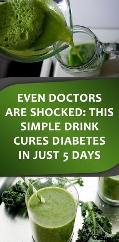 EVEN DOCTORS ARE SHOCKED THIS SIMPLE DRINK CURES DIABETES IN JUST 5 DAYS