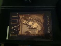 Paul the Apostle by Jimmy Swaggart. Love this book!