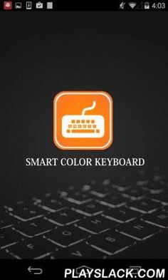 Smart Color Keyboard  Android App - playslack.com , Smart Color Keyboard plus is a must have for every android user nowadays! Smart Color Keyboard is an ideal keyboard for android with exciting keyboard themes to choose from. The competent world today says to break free from the usual keyboards available and opt for keyboards designed to suit chatting and colors of today's tech usage. Smart Color Keyboard possesses colorful keyboard themes for android, free of cost! The art of sms, chatting…