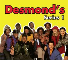 Desmonds - a black british sitcom that was a massive hit here in the U.K when it was on air. desmonds is the name of the barbershop where characters would mingle with each other and lots of funny situations took place inside & outside of it. depicted british life from a black british carribean perspective.
