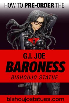 Joe Baroness bishoujo statue from Hasbro and Kotobukiya is now available for pre-order! Click the link to see more photos and discover where to purchase this beautiful statue! Bishoujo Statue, Gi Joe, More Photos, Statues, News, Link, Beautiful, Effigy