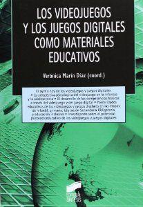 Los videojuegos y los juegos digitales como materiales educativos / Verónica Marín Díaz(coord.). Ver en el catálogo: http://cisne.sim.ucm.es/record=b3317436~S6*spi