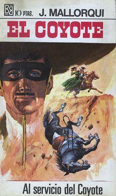 Al servicio del Coyote. Ed. Bruguera, 1968. (Col. El Coyote ; 26)