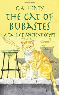 The Cat of Bubastes: A Tale of Ancient Egypt (Dover Children's Classics) by G. A. Henty,http://www.amazon.com/dp/0486423638/ref=cm_sw_r_pi_dp_GLGhsb1REAH3SYTR