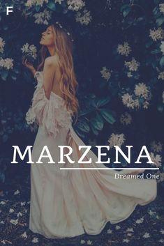 Marzena Bedeutung Dreamed One Polnische Namen M Babynamen M Babynamen fem - HertaWilli boy girl names girl elegant names girl pretty names girl vintage names girl with nicknames baby names girl