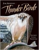 Thunder Birds: Nature's Flying Predators by Jim Arnosky  Nonfiction book.  Thunder Birds is titled after the Native American eagle spirit, and it's evident from the introduction that Jim Arnosky has great respect for birds. Each section of the book is dedicated to a different bird or family of birds including eagles, falcons, owls, herons, loons and pelicans. Arnosky uses acrylic paint and white chalk pencil to create stunning full-page illustrations of the birds of prey.