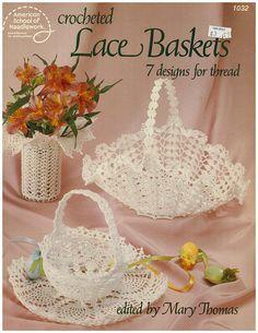 Crocheted Lace Baskets Pattern Leaflet - $3.00