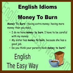 English Idiom Do you have money to ______? 1. burn 2. waste 3. both #EnglishIdiom