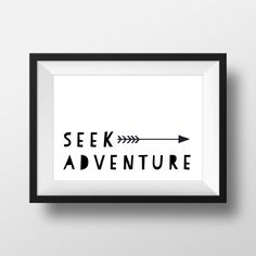 Seek Adventure Print, Black and White Print, Playroom Decor, Nursery Decor, Nursery Print, Adventure Print, Arrow Wall Art, Modern Nursery by printshopstudio on Etsy