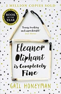 Read Book Eleanor Oliphant is Completely Fine: Debut Sunday Times Bestseller and Costa First Novel Book Award winner Author Gail Honeyman Book Club Books, Good Books, Books To Read, My Books, Free Books, Reading Online, Books Online, Kindle, Stavanger