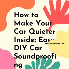 How to Make Your Car Quieter Inside: Easy DIY Car Soundproofing Arthritis Relief, Diy Car, Sound Proofing, Work From Home Moms, Marketing Ideas, Mom Blogs, All In One, Affiliate Marketing, Gifts For Him