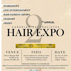 This Saturday we're going to be a part of Canadian Naturalistas' 2nd Annual  Hair Expo! When: Saturday November 19th 3:00-8:00pm Where: 94 Milvan Drive  ...