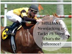 Brilliant Newsjacking or Tacky PR Stunt: What's the Diff?