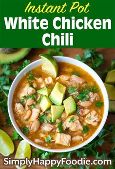 You Have Meals Poisoning More Normally Than You're Thinking That Instant Pot White Chicken Chili Has A Great Tex-Mex Flavor With Chicken, White Beans, And Green Chiles. We Love This Pressure Cooker White Chicken Chili With Tortillas And Avocado. Bean Recipes, Soup Recipes, Chicken Recipes, Healthy Recipes, Chilli Recipes, Crockpot Recipes, Healthy Food, Best Instant Pot Recipe, Cinco De Mayo