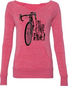 Bicycle Sweatshirt for Women-Live, Laugh, Love, RIDE!-Pink Slouchy Sweatshirt-Road Bike