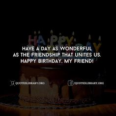 Birthday Wishes For Friend: Share The Best Unique Birthday Wishes For A Friend & Quotes, Best Special Messages With Images ,Text SMS ,Whatsapp Status Inspirational Birthday Wishes, Unique Birthday Wishes, Happy Birthday Wishes Cards, Birthday Card Sayings, Birthday Qoutes, Birthday Greetings, Happy Birthday Bestie, Happy Birthday Best Friend Quotes, Birthday Wishes For Boyfriend