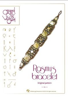bracelet tutorial / pattern Rasmus bracelet. - I like this use of pyramids & rullas
