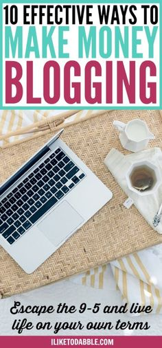 Start a blog. Effective ways to make money blogging. Tips for bloggers. Monetize your blog. How to make money blogging. Boost your blog income. Improve your blog income. Blog for a living. Escape the 9 to 5. #makemoneyblogging #blogging #bloggingtips #tipsforbloggers #blogging101 #makemoneyonline #sidehustle #boostyourblog