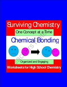 Chemical Bonding- Organized and Engaging Worksheets for High School Chemistry product from E3Chemistry on TeachersNotebook.com High School Chemistry, Teaching Chemistry, Chemistry Experiments, Physical Science, Science Education, Science Activities, Life Science, Chemistry Worksheets, Chemical Bond