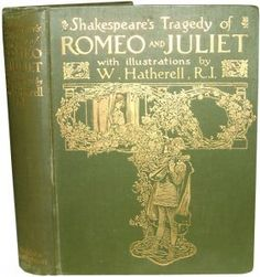 amazing old copy of romeo and juliet