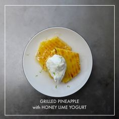 Grilled Pineapple with Honey Lime Yogurt // shutterbean